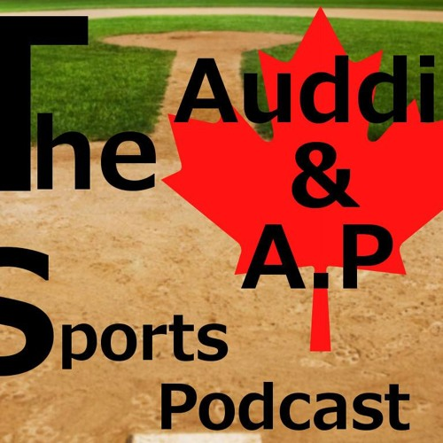 The Auddie and AP Sports Podcast Episode 3