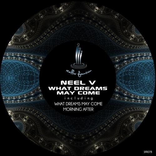 Neel V - Morning After (Stellar Fountain)