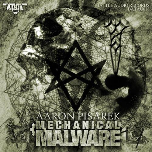 AARON PISAREK - Mechanical Malware EP Teaser [BATAU018]