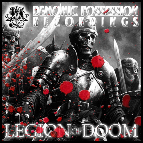 FX - Legion of Doom - Demonic Possession Recordings