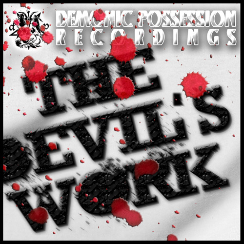 FX - The Devil's Work - Demonic Possession Recordings