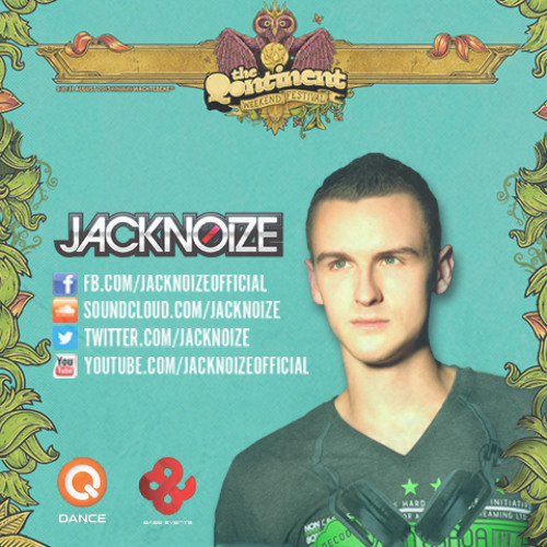 Jacknoize @ The Qontinent 2013