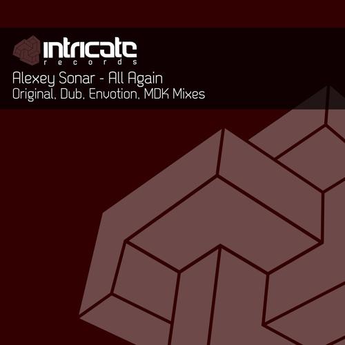 Alexey Sonar -  All Again (Dub Mix)