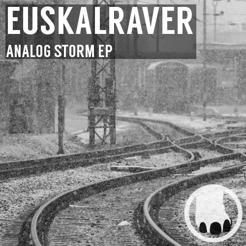 Euskalraver - Analog Storm EP [IMPT001]