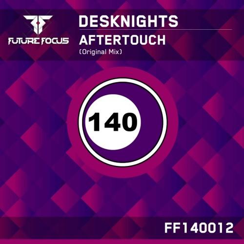 Desknights  –  Aftertouch (Original Mix)