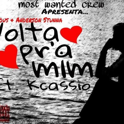 Carlous ft Anderson Stunna ft KCássio - Volta pra mim
