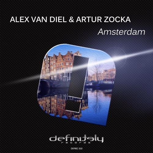Alex Van Diel & Artur Zocka - Amsterdam [DEFINITELY RECORDS] *OUT NOW*