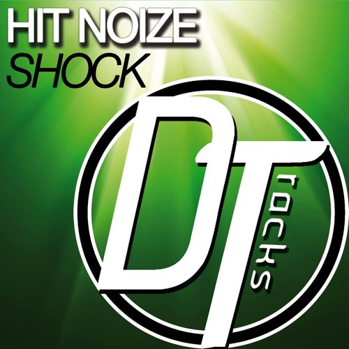 Hit Noize - Shock (originalmix) Played by DYRO in Daftastic Radio 035