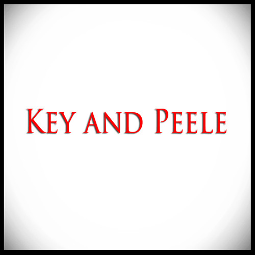 Key And Peele (Single)
