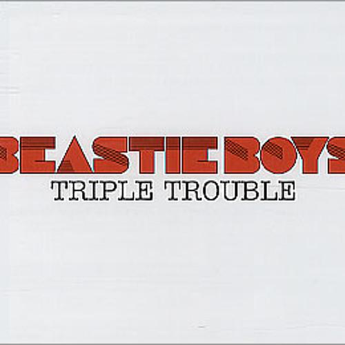 Beastie Boys - Triple Trouble (Mike Remix)
