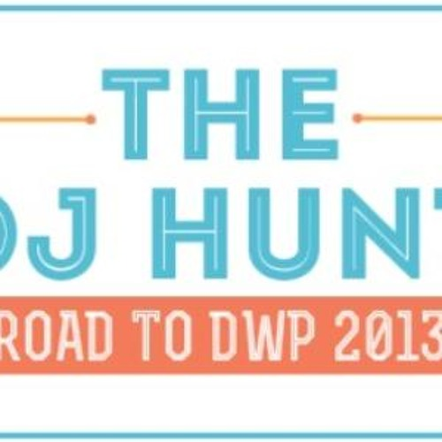 THE DJ HUNT - (Zero Vingt-deux) Road to DWP 2013