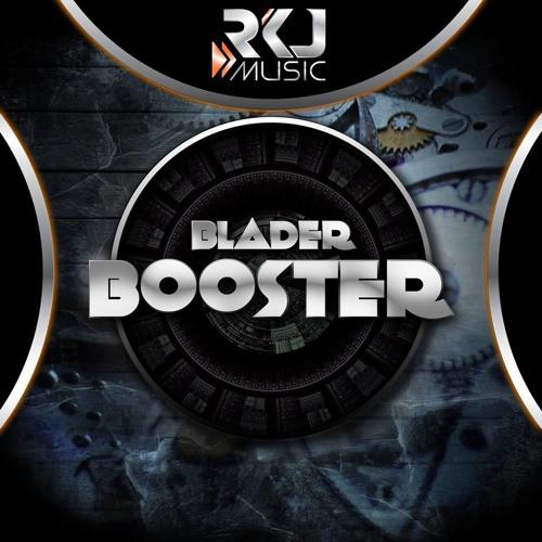 Blader - Booster (Radio Edit)