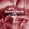 Dennis Ferrer - The Red Room (The Martinez Brothers & Jerome Sydenham Remix)