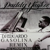 Daddy Yankee Gasolina Remix Dj Eduardo