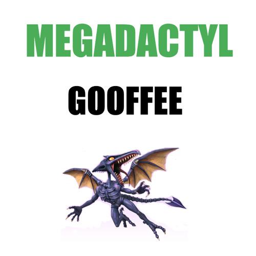 Gooffee - Megadactyl (Original Mix)