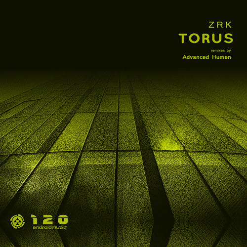 Torus (Incl. Advanced Human Remixes) [Android Muziq]
