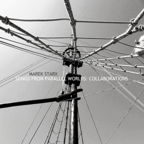 Songs From Parallel Worlds: Collaborations