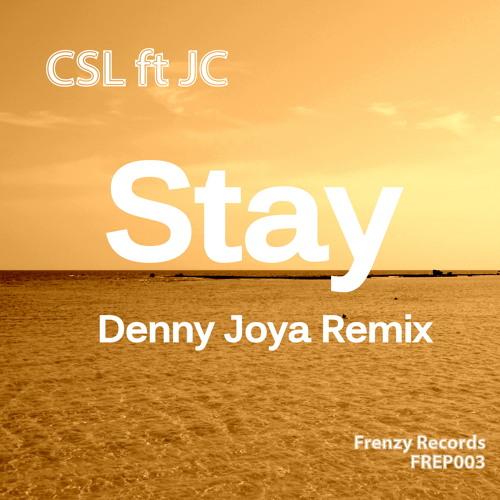 CSL Ft JC - Stay (Right Here) Denny Joya Remix *Sample*