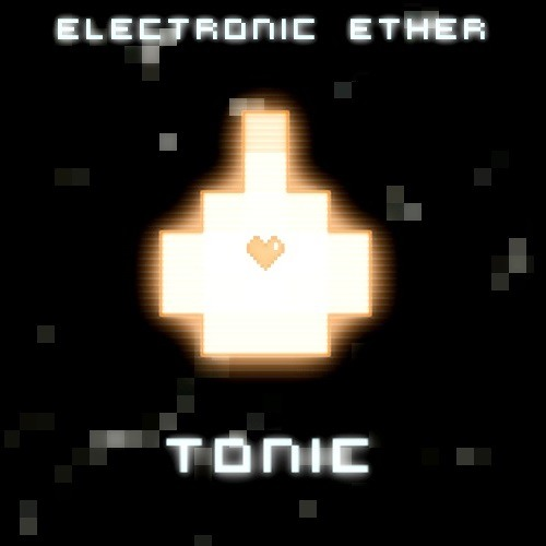 Electronic Ether - Tonic (Free Download!)