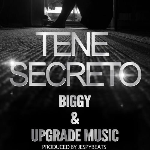 Upgrade Music & Biggy - Tene Secreto (Prod. By JespyBeats)