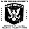 D.A (DeadA$$) ft Joint Chiefz - Digital Grind Mixtape - Dj Ace Diamonds [Full DL in Description]