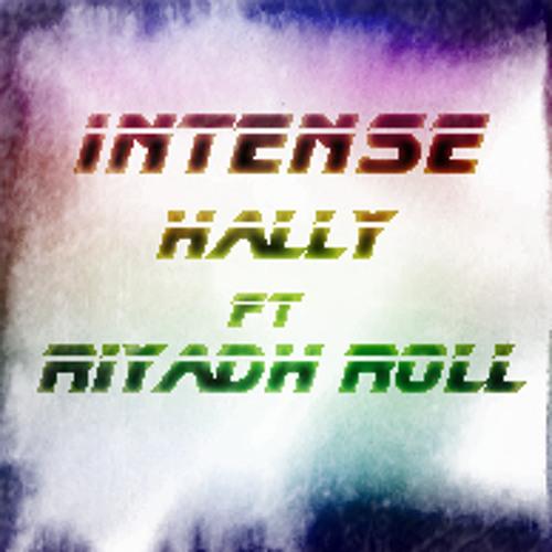 Intense - Hally Ft Riyadh Roll