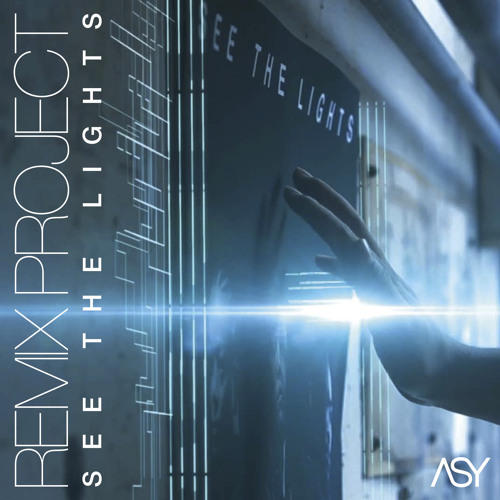 ASY - SEE THE LIGHTS (KNOXX REMIX)