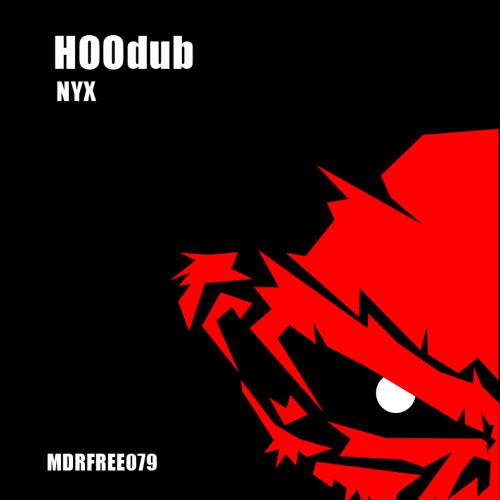 HOOdub - Nyx // FREE DOWNLOAD