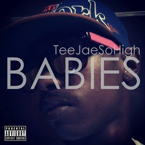 Babies [Prod. Nothing Special Inc.]
