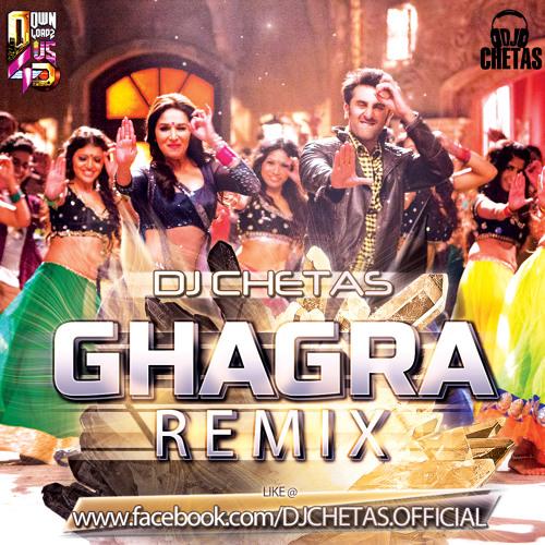 Dj Chetas - Ghagra (Remix)