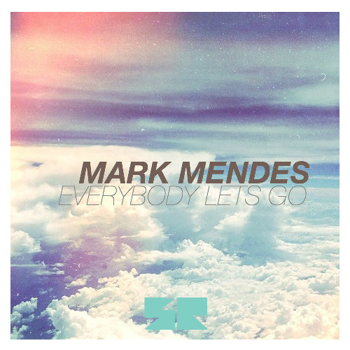 Mark Mendes - Everybody Let's Go