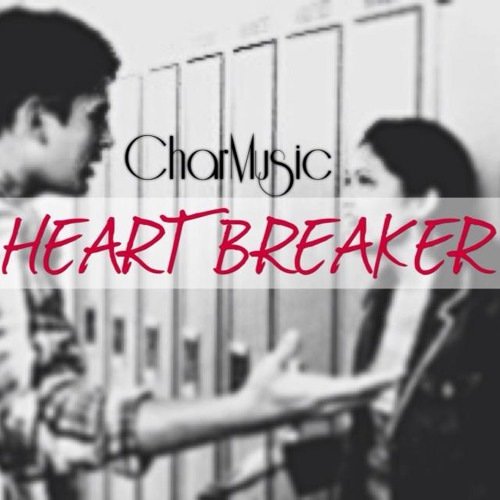 CHARM - Heartbreaker (With Lyrics)