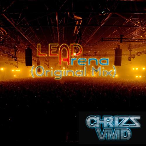 Chrizz VMD - Lead Arena (Original Mix)