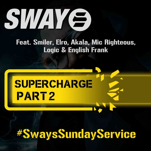 Sway - Supercharge Part 2 (2013)