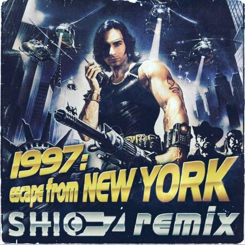 1997: Escape From NewYork (SHIO-Z Remix)