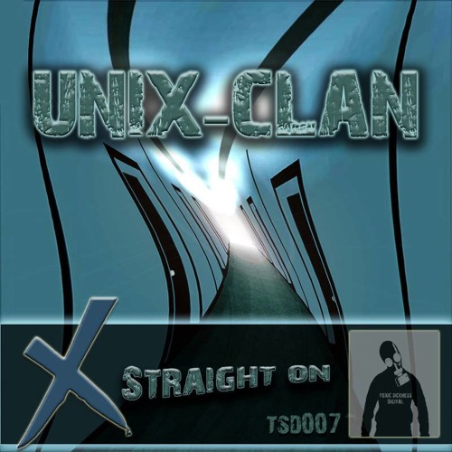 UNIX - CLAN - STRAIGHT ON OUT NOW ON TOXIC SICKNESS DIGITAL