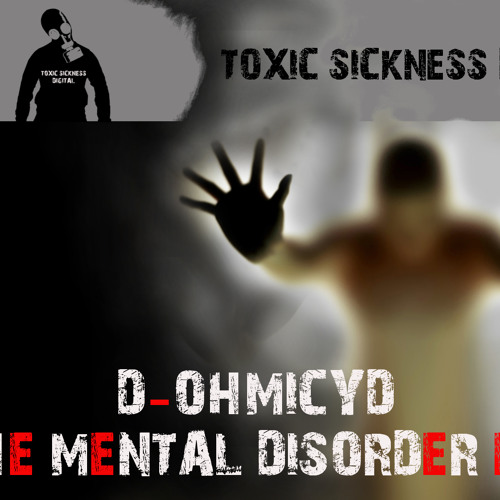 D - OHMICYD - HELLO (CLIP) FORTHCOMING ON TOXIC SICKNESS DIGITAL
