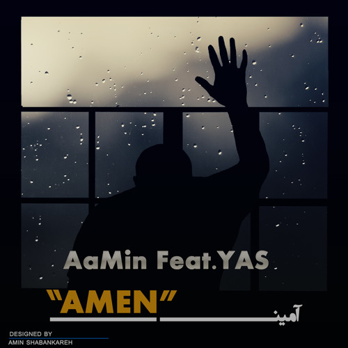 """Amen"" - AaMin Feat. YAS"