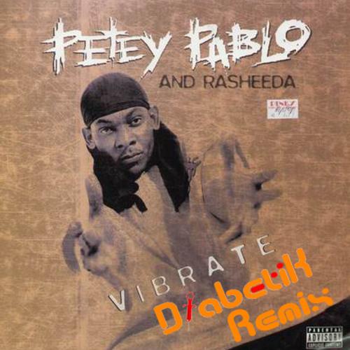 Petey Pablo Feat. Rasheeda - Vibrate (DiabetiK Remix)
