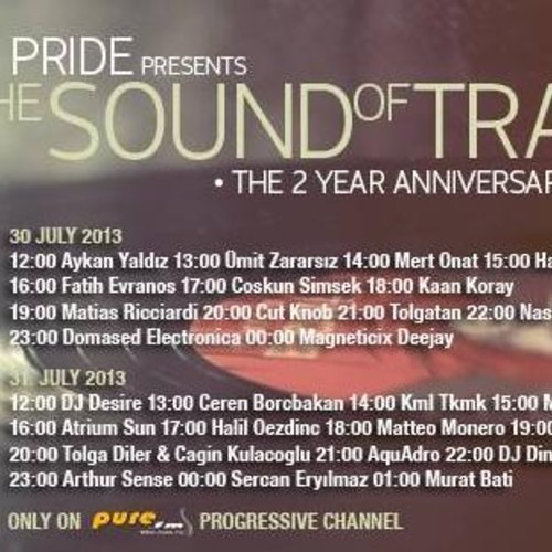 Arthur Sense - The Sound Of Trap 2nd Anniversary [July 2013] on Pure.fm