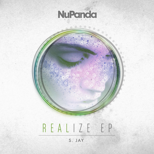 Realize (Original Mix) [NuPanda Records] Out Now Traxsource Exclusive