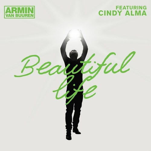 Armin Van Buuren - Beautiful Life Feat. Cindy Alma (Kat Krazy Radio Edit)