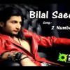 2 Number Bilal Saeed - Amrinder Gill - Twelve