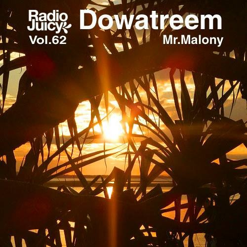 Radio Juicy Vol. 62 (Mr. Malony by Dowatreem)