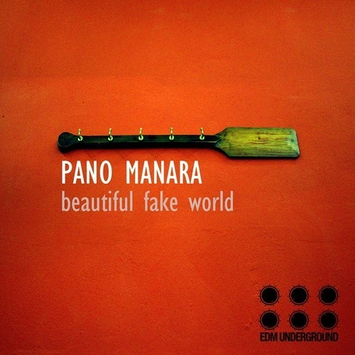 Pano Manara - Beautiful Fake World (EP score)[EDM Underground] On Beatport