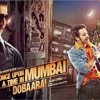 Once Upon a time in Mumbai Dobara - 2.5/5 Mirchis  - Rj Anup @ Radio Mirchi UAE