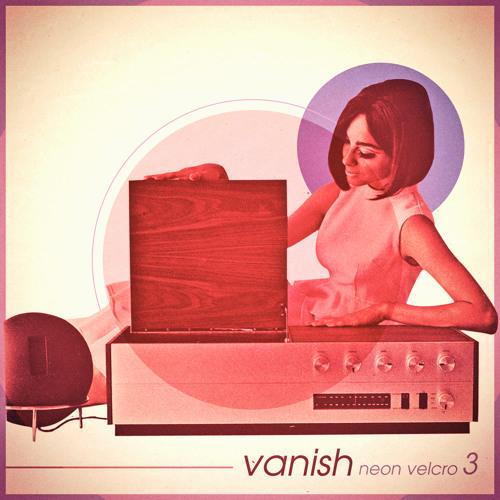 Vanish - Neon Velcro 3 Mixset