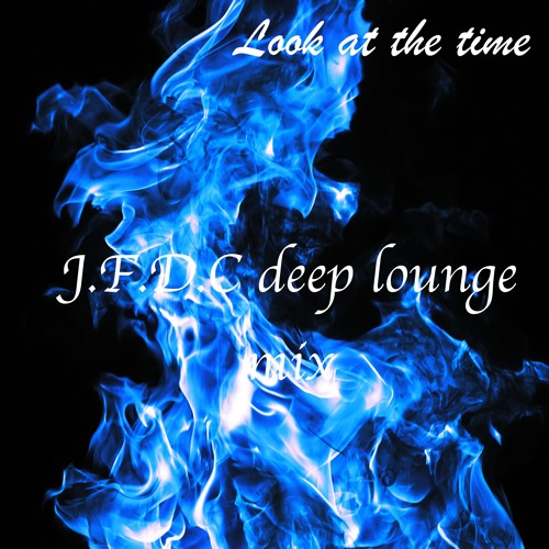 Chip Jenkins-Look At The Time(J.F.D.C Deep Lounge Mix)