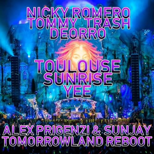 TOULOUSE SUNRISE YEE (Alex Prigenzi & SunJay Tomorrowland Reboot)