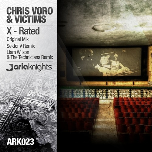 Chris Voro & Victims - X-Rated (Original Mix) [Aria Knights]